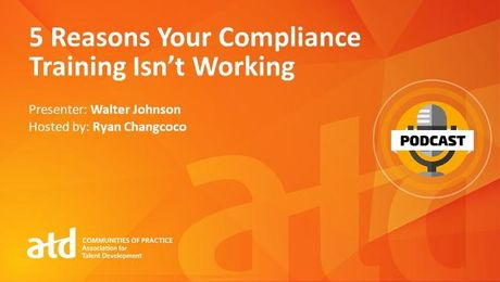 5 Reasons Your Compliance Training Isn't Working