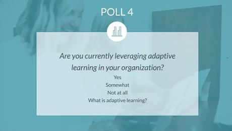 Evolving L&D: Before Artificial Intelligence ... Master Adaptive Learning
