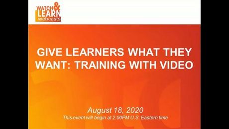 Give Learners What They Want: Training With Video