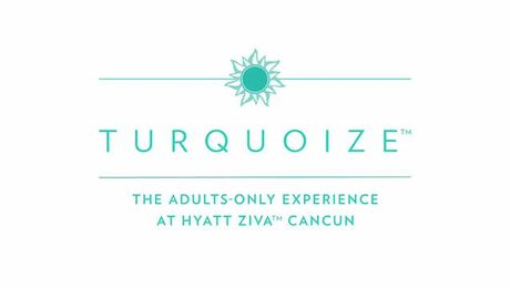 Turquoize: The Adults-Only Experience at Hyatt Ziva Cancun