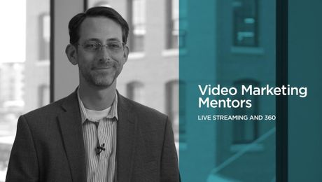 Video Marketing Mentors: Live Streaming and 360
