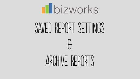 Linear View PLUS: Saved and Archived Reports
