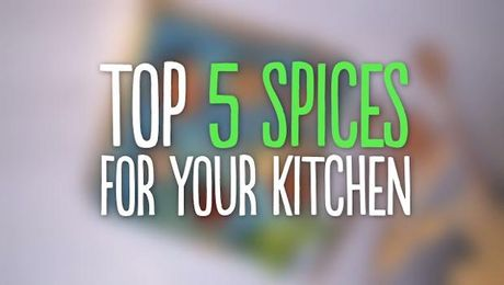 Top 5 Spices For Your Kitchen