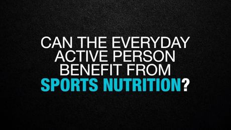 Sports Nutrition for the everyday active person