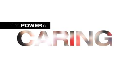 The Power of Caring: HNF