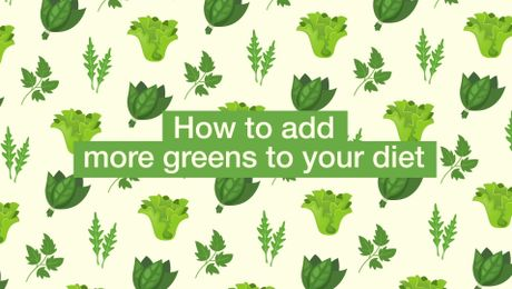 How to add more greens to your diet