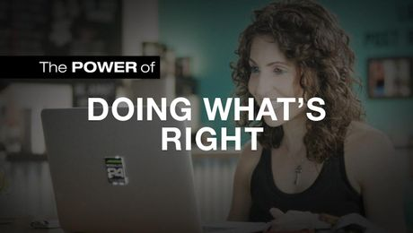The Power of Doing What's Right