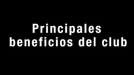 Principales beneficios del club