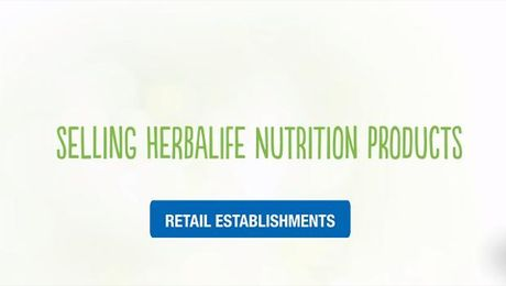Selling Herbalife Nutrition Products - Retail Establishments