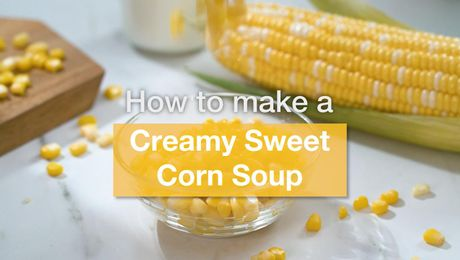 Asian Recipe - Creamy Sweet Corn Soup