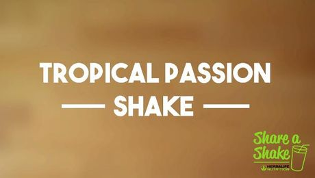 Herbalife Share a Shake! Tropical Passion