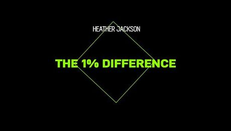 Heather Jackson: One percent difference
