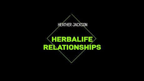Heather Jackson: Herbalife Nutrition relationship