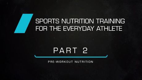 Sports nutrition for the everyday athlete- part 2