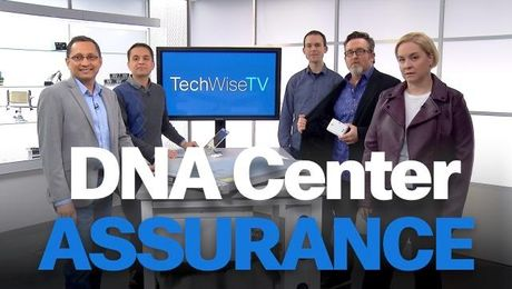DNA Center Powers Up with Assurance on TechWiseTV