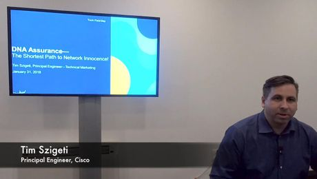 Tech Field Day: Cisco DNA Assurance
