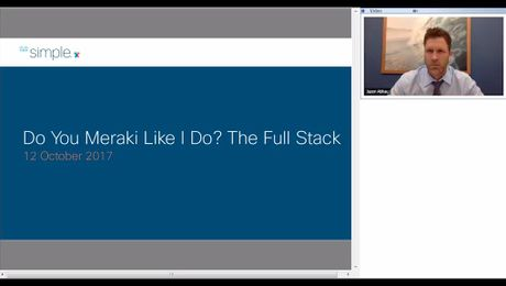 SMB - Do you Meraki Like I do The Full Stack