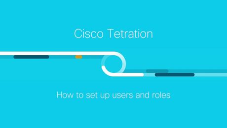Demo: How to Set Up Users and Roles in Cisco Tetration