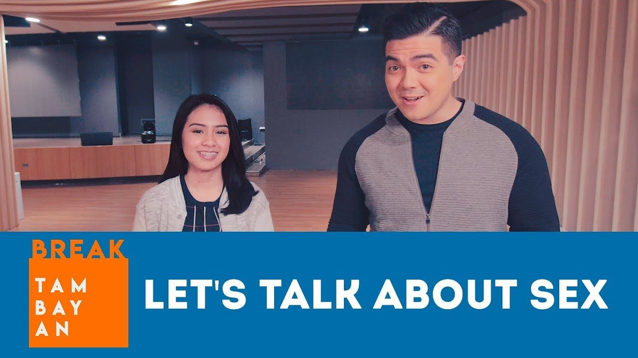 BreakTambayan | Let's Talk About Sex