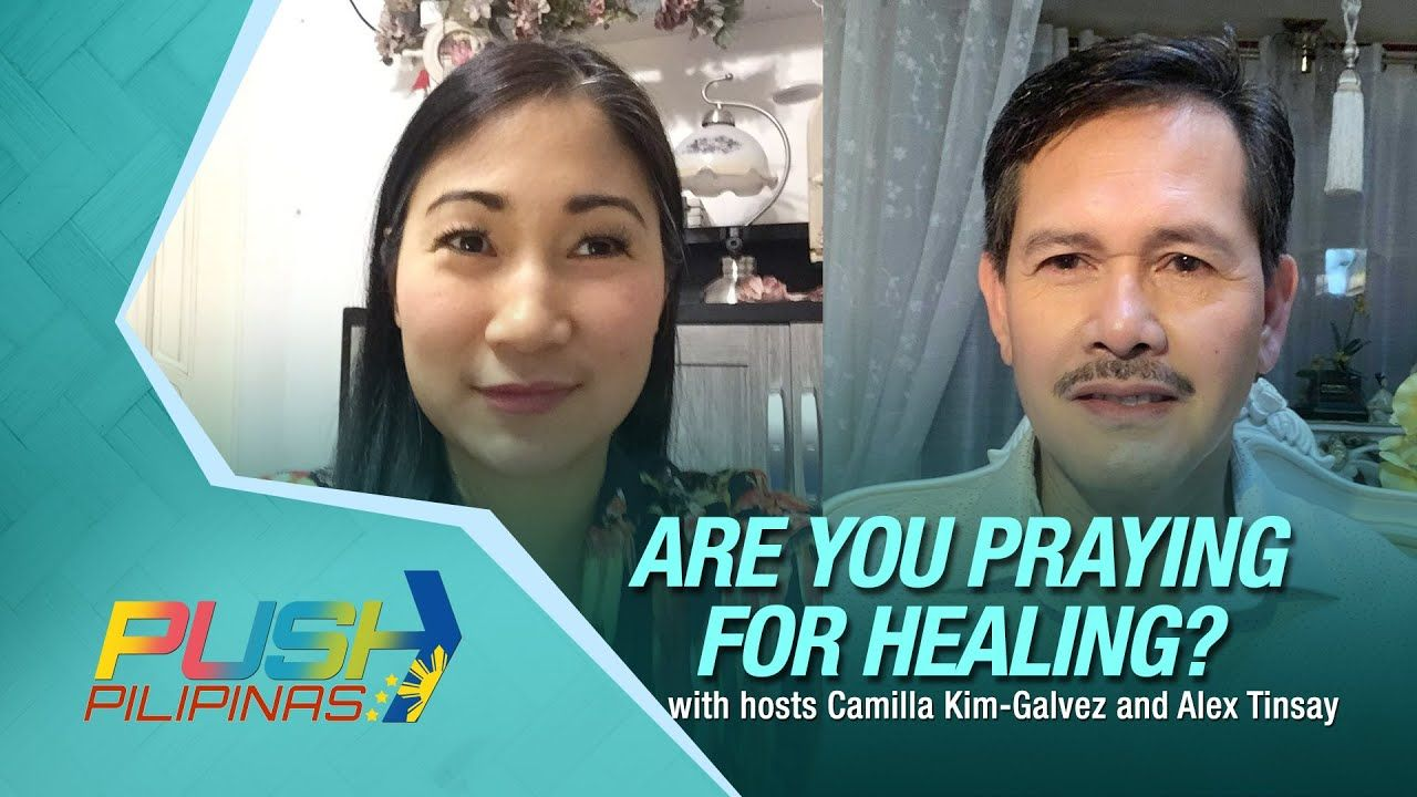 CBN Asia Online – Praying for Healing? PUSH Pilipinas | iCanBreakThrough