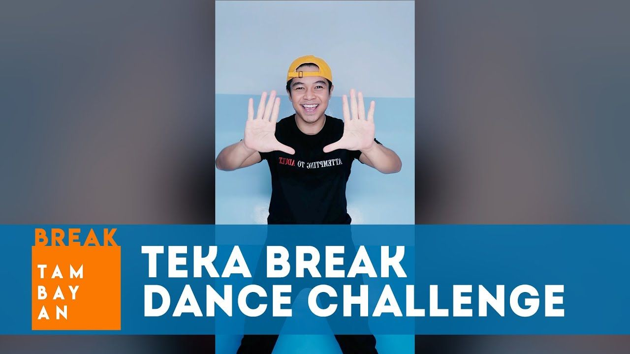TikTok Teka Break Dance Challenge, Sayaw na with Breaker Neo! | BreakTambayan