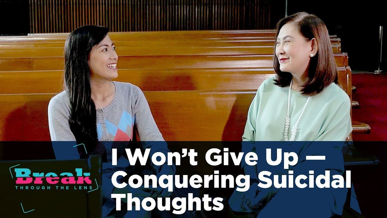BreakThrough the Lens | I Won't Give Up - Conquering Suicidal Thoughts