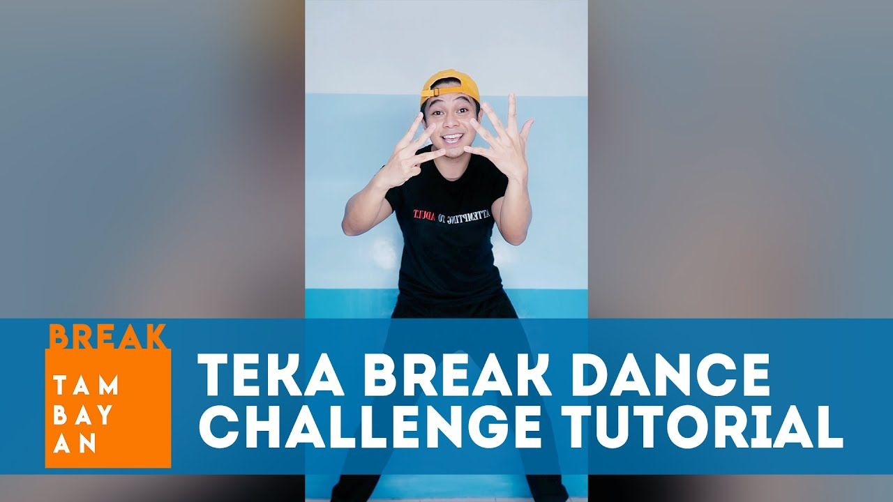 TikTok Teka Break Dance Challenge Tutorial with Breaker Neo | BreakTambayan