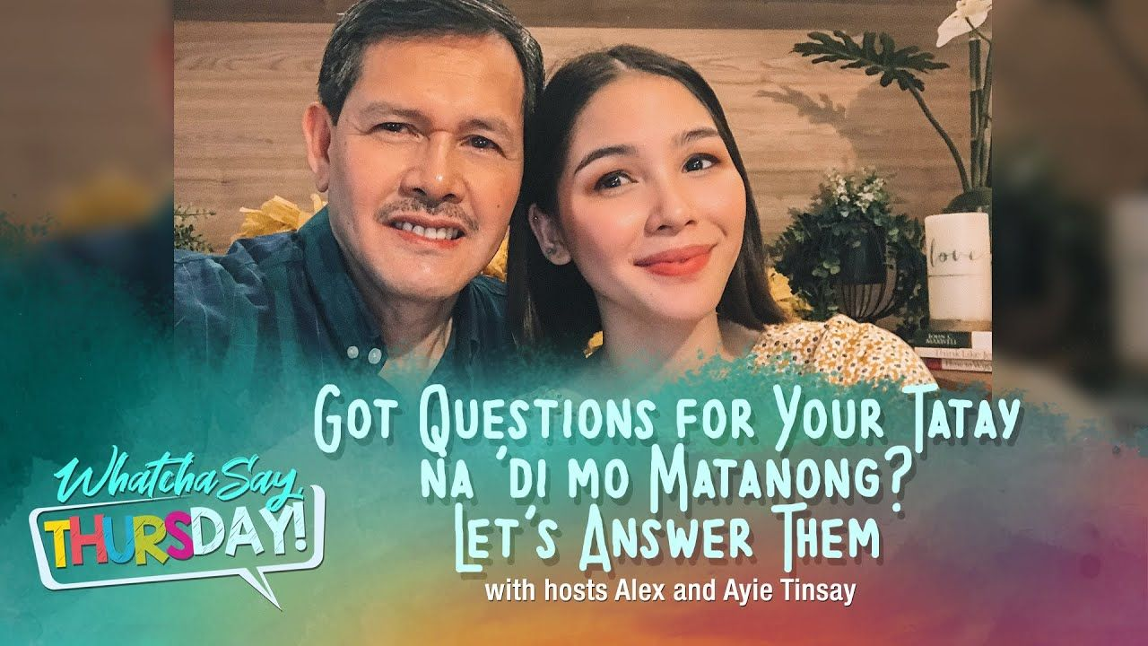 CBN Asia Online – Got Questions for your Tatay? Whatcha Say, Thursday! | iCanBreakThrough
