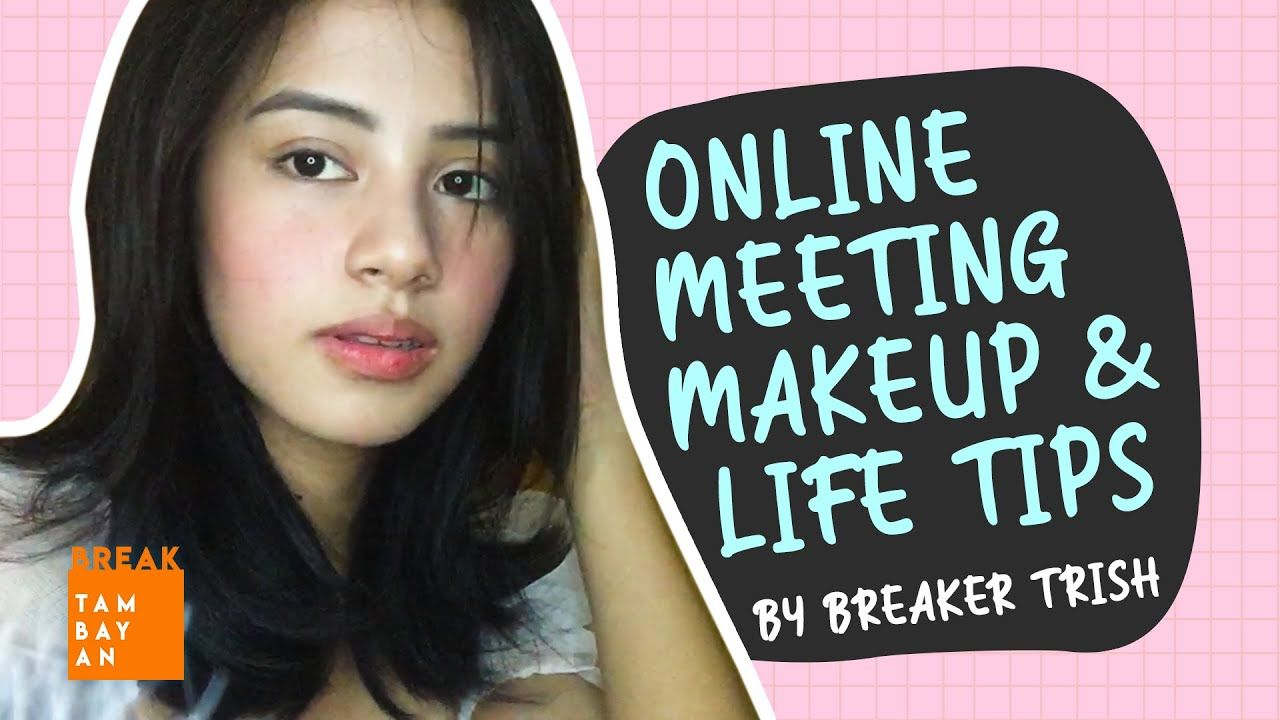 Easy Makeup for Online Meeting by Breaker Trish PLUS Life Tips