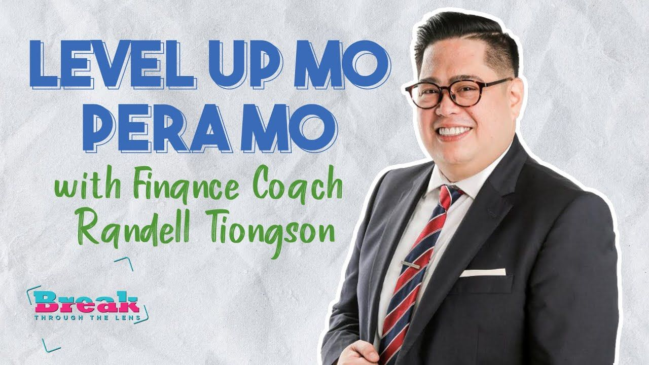 BreakThrough the Lens | Level Up Mo Pera Mo with Finance Coach Randell Tiongson