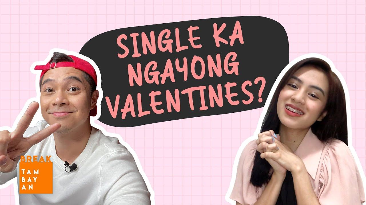 #BreakThrough Reasons in Celebrating Valentine's Day Kahit Single Ka