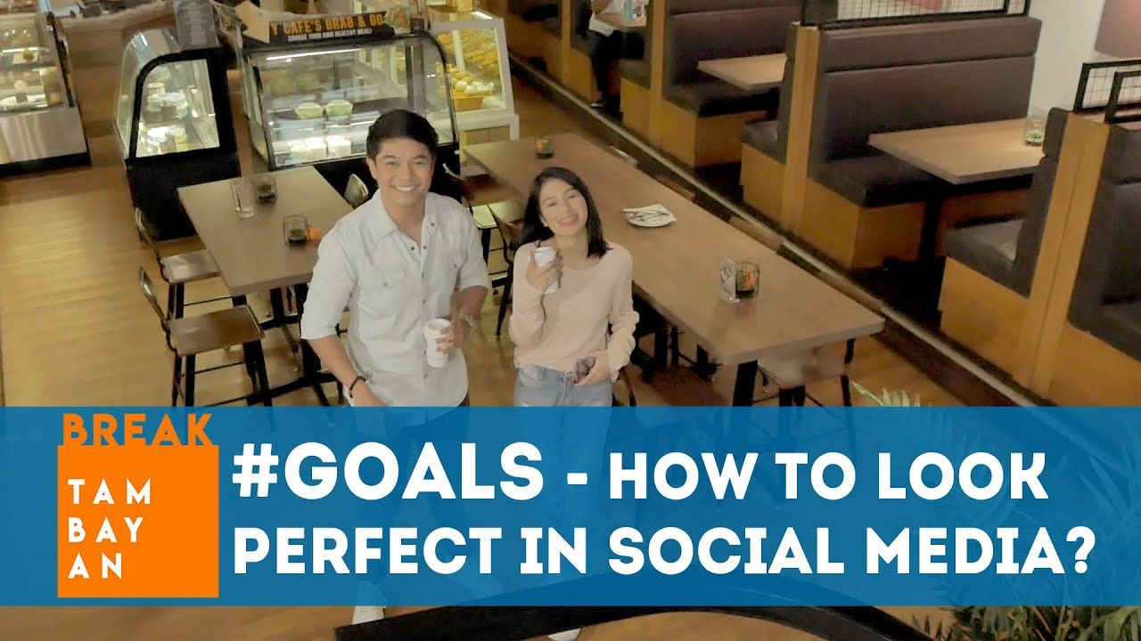 #GOALS – HOW TO LOOK PERFECT IN SOCIAL MEDIA?