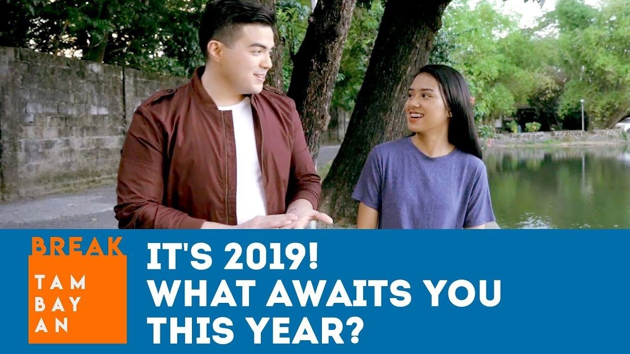 BreakTambayan | It's 2019! What awaits you this year?