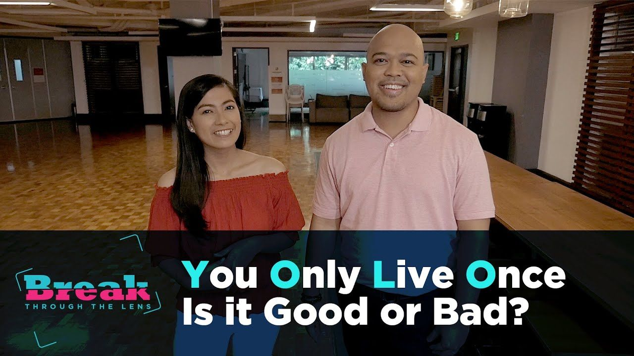 BreakThrough the Lens | YOLO: You Only Live Once - Is it Good or Bad?