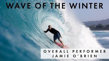 Jamie O'Brien Wins O'Neill Wave of the Winter's Clif Bar Overall Performer