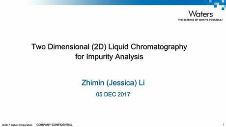 Webinar - Two Dimensional Liquid Chromatography for Impurity Analysis