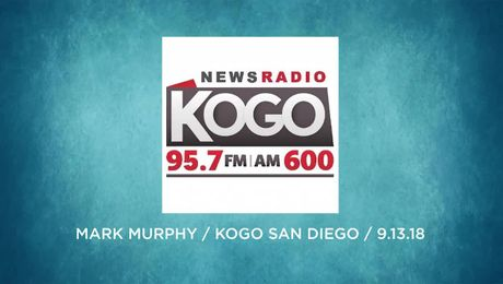 Mark Murphy on KOGO radio San Diego  (09/13/18)