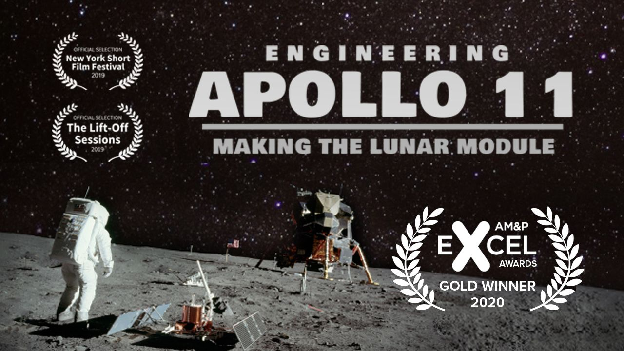 Engineering Apollo 11: Making The Lunar Module