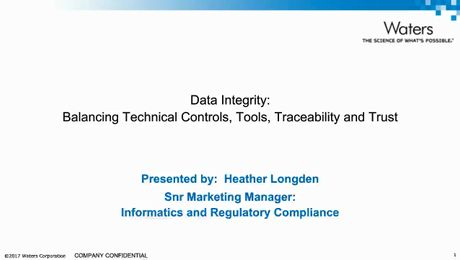 Webinar | Balancing Technical Controls, Tools, Transparency, and Trust for a Culture of Data Integrity