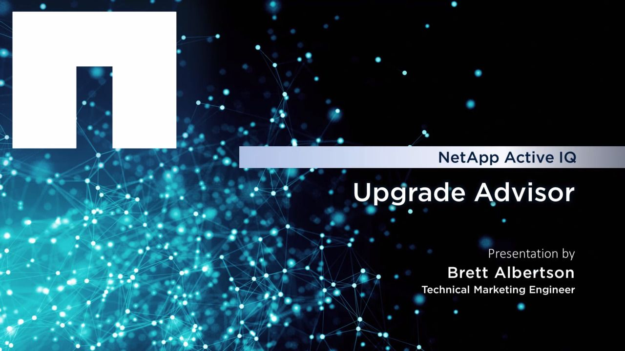 NetApp Active IQ Upgrade Advisor