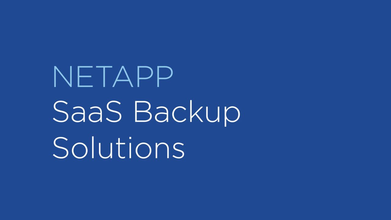 Protect Business-Critical Office 365 and Salesforce Data with NetApp SaaS Backup