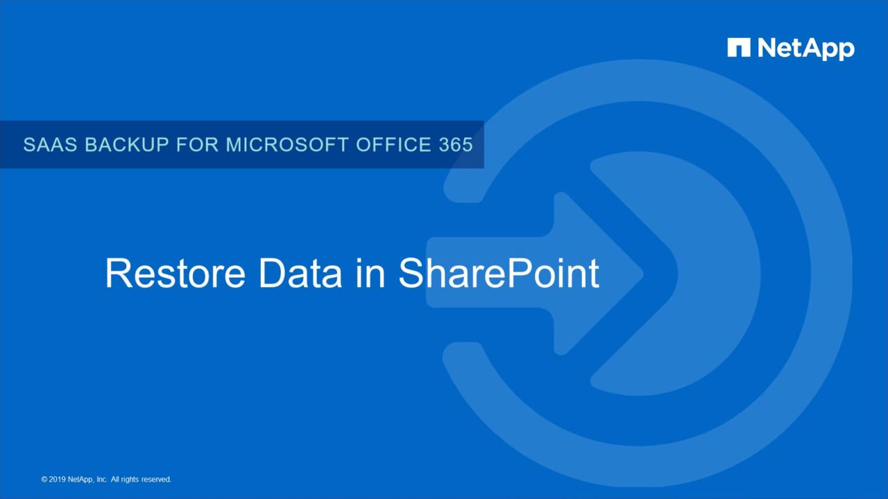 Restoration of Data in NetApp SaaS Backup for SharePoint Online
