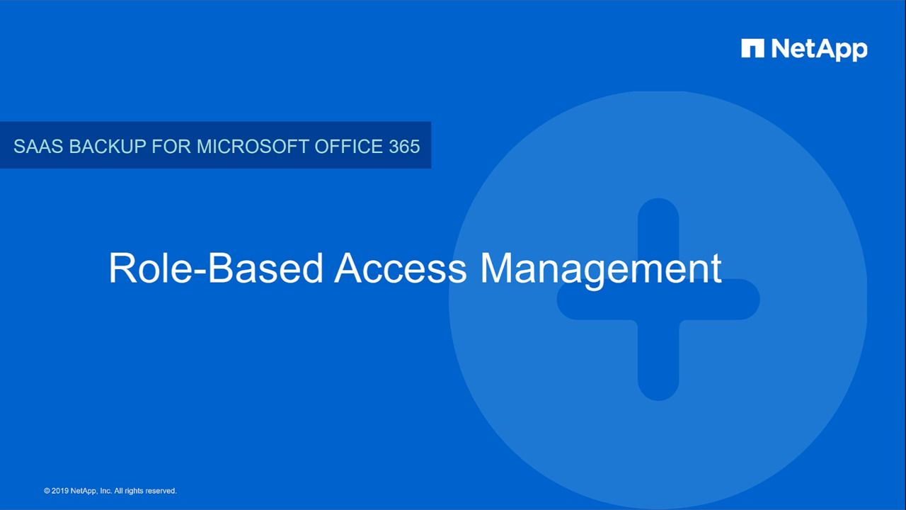 Role-Based Access Management in NetApp SaaS Backup