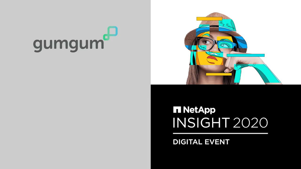 GumGum - NetApp Insight 2020 Customer Chronicle