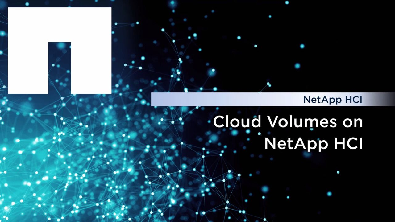Create Cloud Volumes on NetApp HCI
