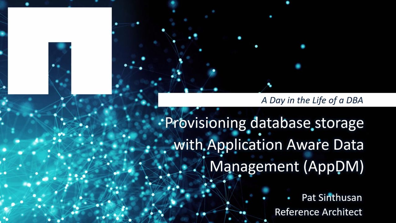 Provisioning Database Storage with Application Aware Data Management (AppDM)