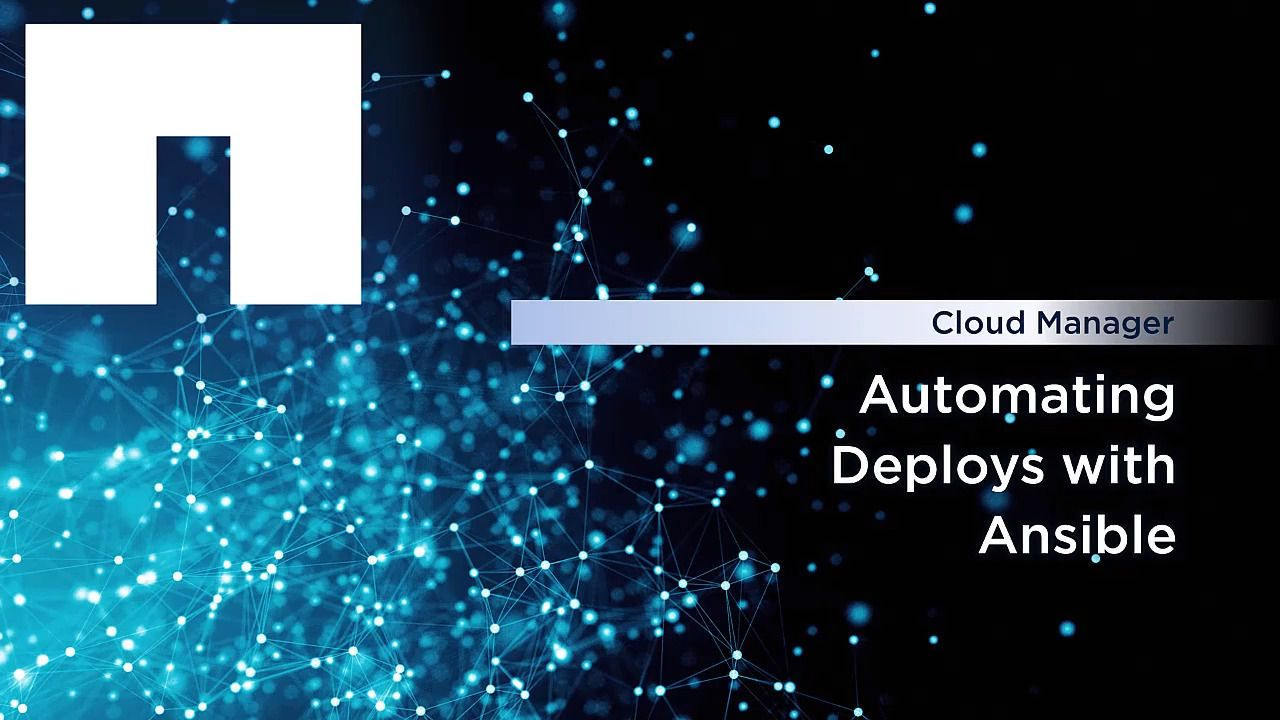 Automating Cloud Manager Deployments With Ansible