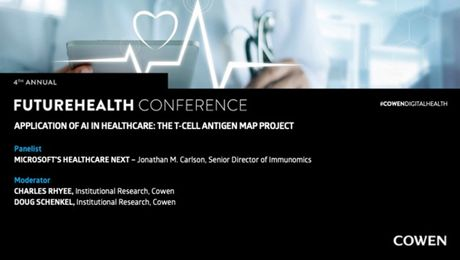 Cowen's 4th Annual FutureHealth Conference | Application of AI in Healthcare: The T-Cell Antigen Map Project Panel