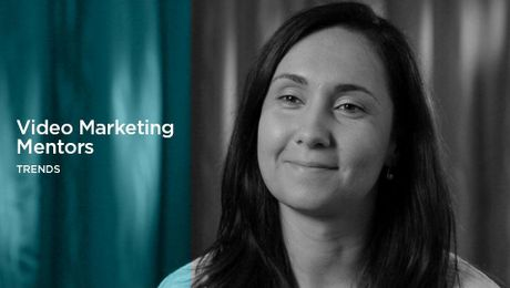Video Marketing Mentors: Trends
