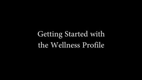 Wellness Profile Introduction